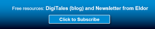 Click to Subscribe to DigiTales (blog) and Newsletter from Eldor